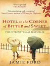 Hotel on the Corner of Bitter and Sweet (eBook)